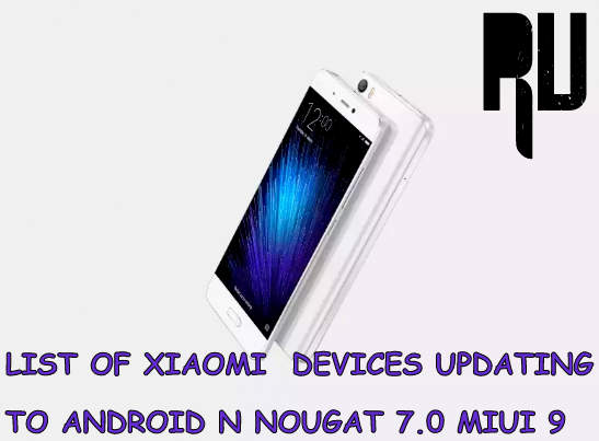 List-of-xiaomi-devices-expected-to-get-android N-7.0-nougat-update