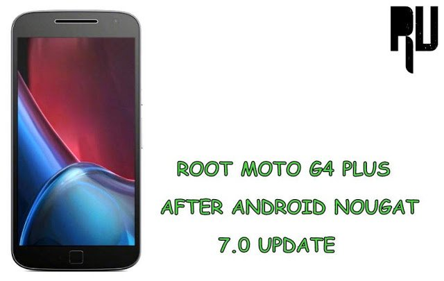 root-moto-g4-plus-after-android-nougat-7.0-update
