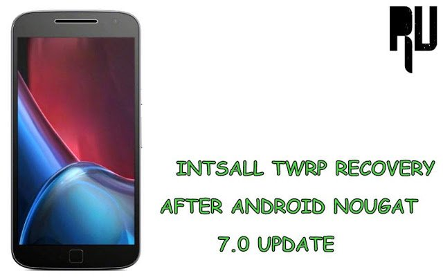install-twrp-recovery-on-moto-g4-plus-nougat-7.0