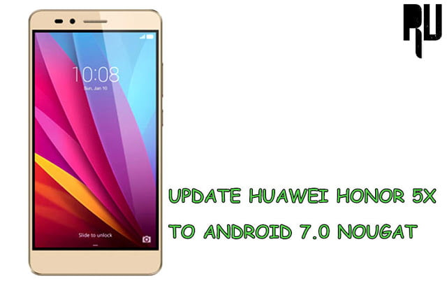 update-huawei-honor-5x-to-android-nougat-7.0