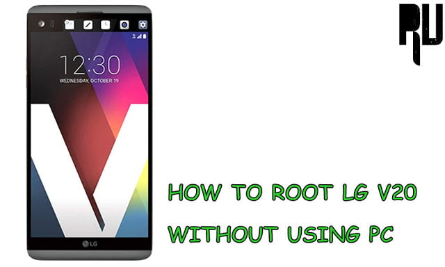 How to Root Lg V20 in 2 Steps Without Using Pc   - Root Update