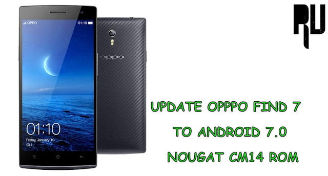 install-cm14-android-nougat-7.0-in-oppo-find-7
