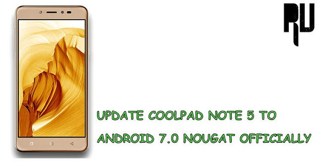 officially-update-coolpad-note-5-to-android-7.0-nougat