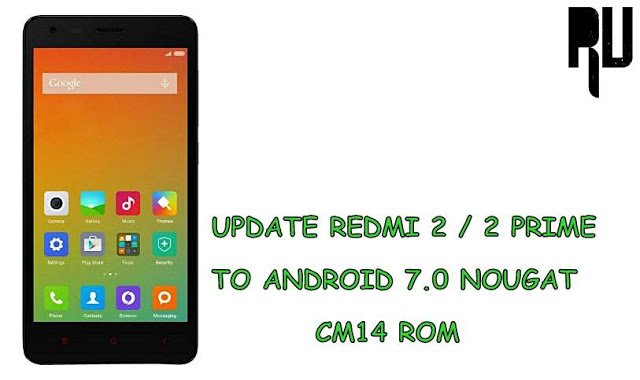 Update-redmi-2-2-prime-to-android-nougat-7.0