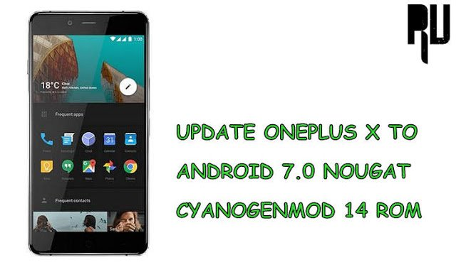 install-cm14-android-nougat-on-oneplus-x