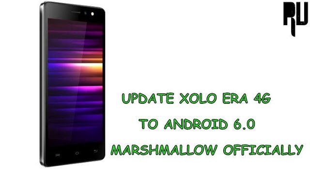 update-xolo-era-4g-to-android-6.0-marshmallow