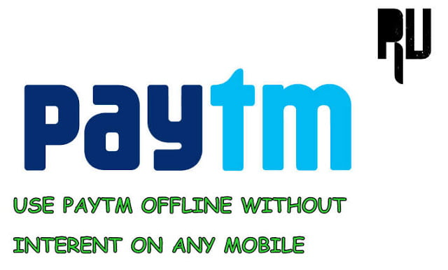 Use-paytm-on-any-mobile-without-internet