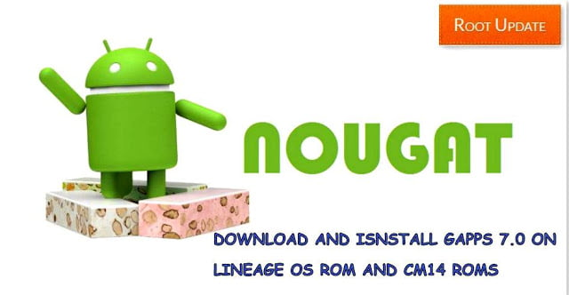 Download-gapps-7.0-for-lineageos-14-cm14-roms-nougat-roms